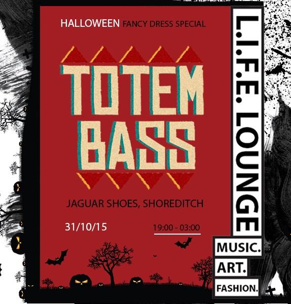 L.I.F.E LOUNGE Presents: The Totem Bass Sound System