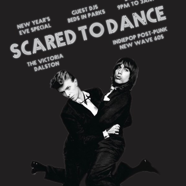 Scared To Dance: New Year's Eve Party
