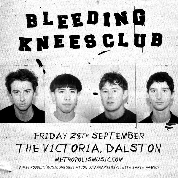 Metropolis presents Bleeding Knees Club + guests