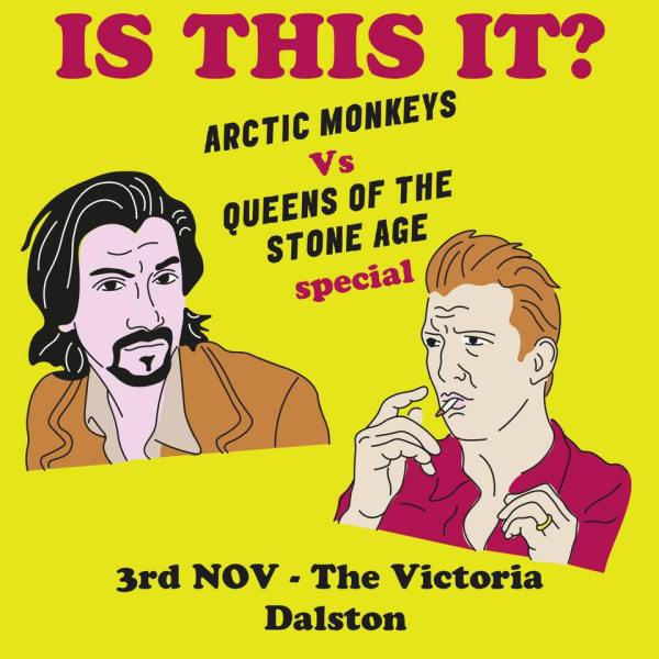 Dalston Indie Disco / Arctic Monkeys vs. QOTSA Special