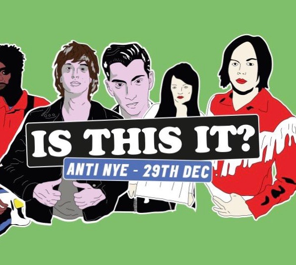 Is This It? • Dalston Indie Disco • Anti-NYE party!