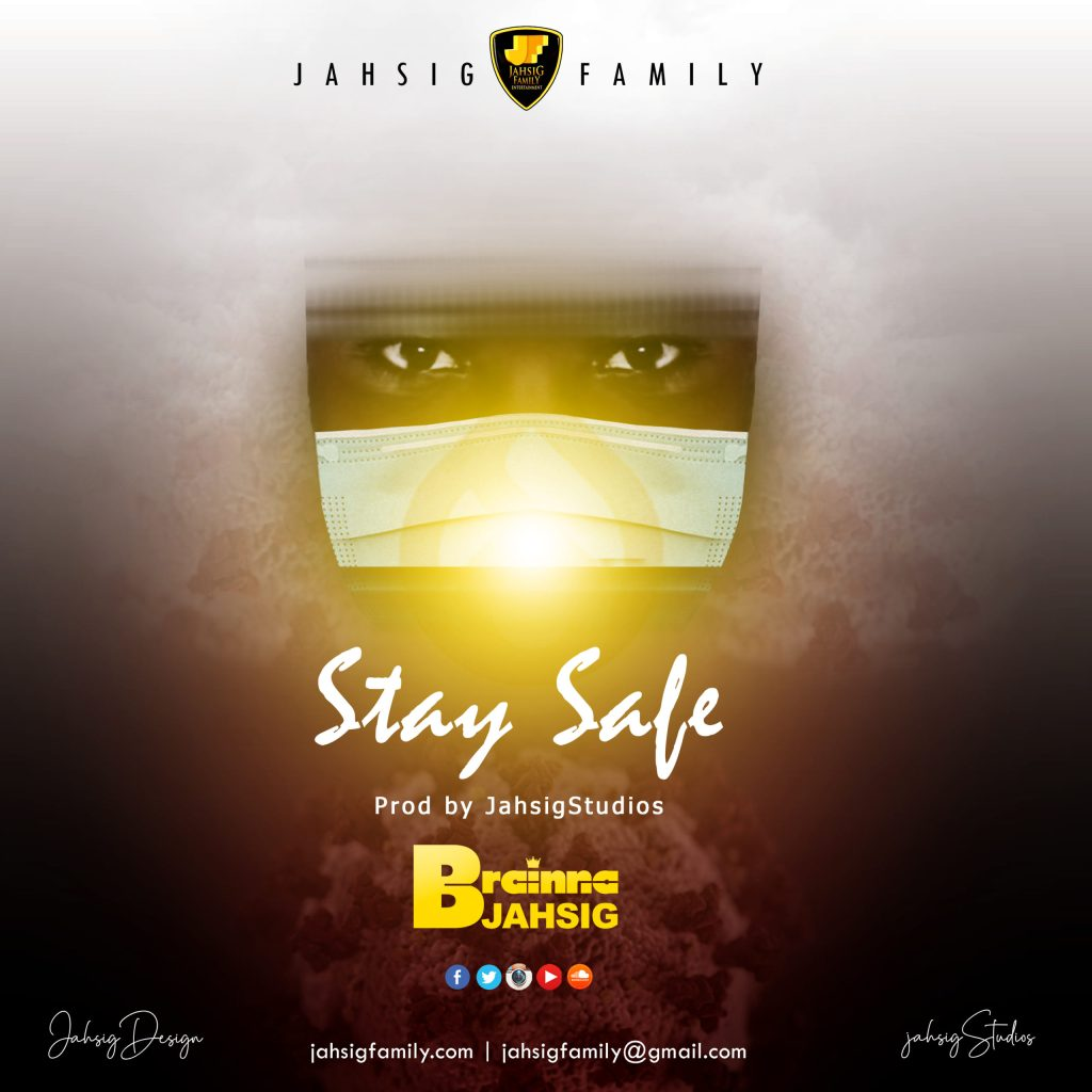Official COVID-19 - Stay Safe by Brainna Jahsig Artwork.