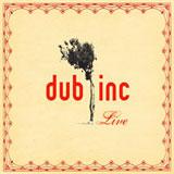 dub inc   live