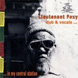 lieutenant foxy   dub vocals