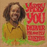 yabby you   deliver me