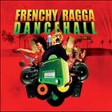 frenchy ragga dancehall ii