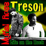mykal rose treson   life on the rock