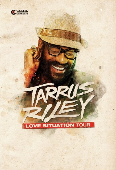 [90] - TARRUS RILEY / LOVE SITUATION TOUR