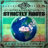 morgan heritage strictly roots