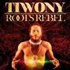tiwony   roots rebel