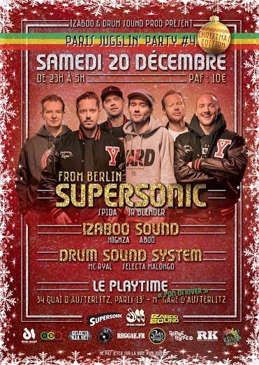 [75] - PARIS JUGGLIN' PARTY #4 - SUPERSONIC + DRUM SOUND SYSTEM + IZABOO SOUND