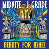 midnite   beauty for ashes