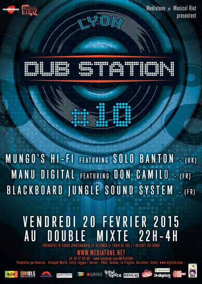 [69] - LYON DUBSTATION #10 - MUNGO'S HI FI + MANU DIGITAL + BLACKBOARD JUNGLE SOUNDSYSTEM