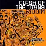 clash of the titans riddim