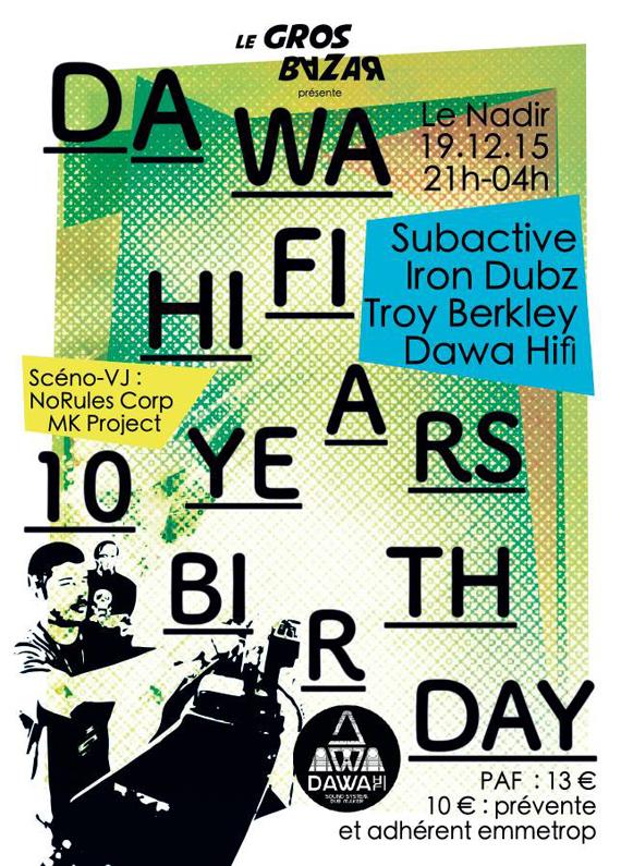[18] - DAWA HIFI 10YEARS BIRTHDAY - SUBACTIVE, IRON DUBZ, TROY BERKLEY