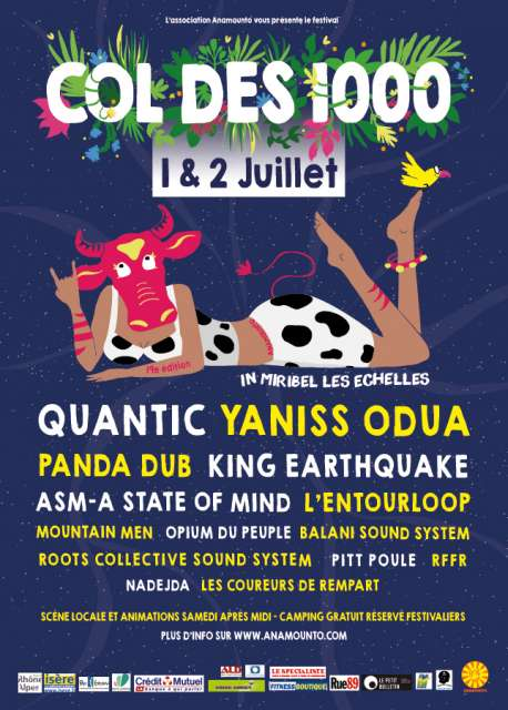 [38] - FESTIVAL COL DES 1000 19E ÉDITION - YANISS ODUA + KING EARTHQUAKE + ASM-A STATE OF MIND + PANDA DUB + OPIUM DU PEUPLE + BALANI SOUND SYSTEM + ROOTS COLLECTIVE SOUND SYSTEM