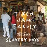tiken jah fakoly slavery days