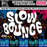 slow bounce riddim