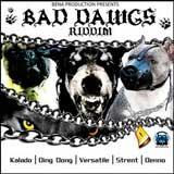 bad dawgs riddim
