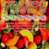 fruits riddim
