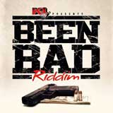 been bad riddim