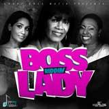 boss lady riddim