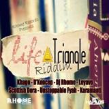 life triangle riddim