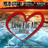 love for all riddim