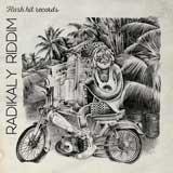 radikaly riddim