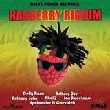 rasberry riddim
