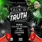 talk di truth riddim