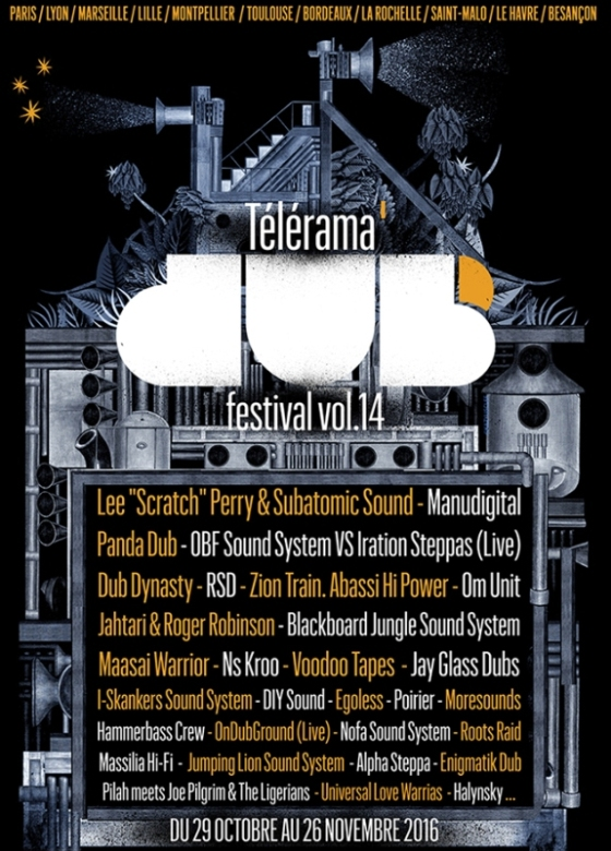 [25] - TELERAMA DUB FESTIVAL #14 - OBF vs IRATION STEPPAS + LEE 'SCRATCH' PERRY + MANUDIGITAL + M.ZEBRE
