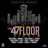 the 47 th floor riddim