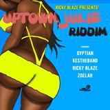 uptown julie riddim