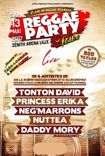 [59] - REGGAE PARTY TOUR LIVE - TONTON DAVID + PRINCESS ERIKA + NEG' MARRONS + DADDY MORY + NUTTEA
