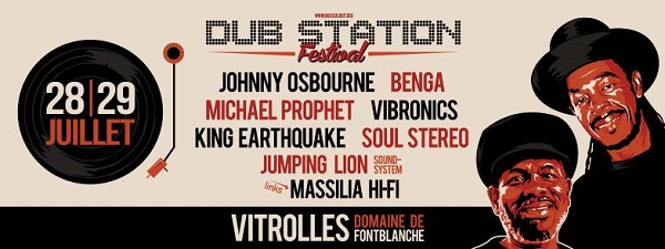 [13] - DUB STATION FESTIVAL 2017 - KING EARTHQUAKE + VIBRONICS feat. MICHAEL PROPHET + MASSILIA HIFI meets JUMPING LION SOUNDSYSTEM