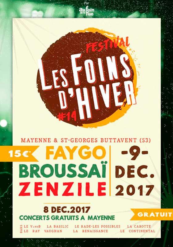 [53] - FESTIVAL AU FOIN DE LA RUE - ZENZILE + BROUSSAÏ + FAYGO