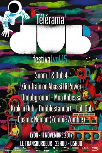 [69] - TELERAMA DUB FESTIVAL #15 - SOOM T & DUB-4 + ZION TRAIN IN DUB on ABASSI HI-POWER + ONDUBGROUND