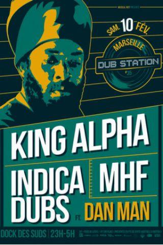 [13] - MARSEILLE DUB STATION 35 - KING ALPHA + INDICA DUBS feat. DAN MAN