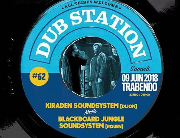 [75] - DUB STATION #62 - KIRADEN SOUD SYSTEM meets BLACKBOARD JUNGLE SOUNDSYSTEM