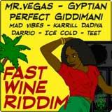 fast wine riddim