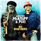 winston mcanuff fixi big brothers