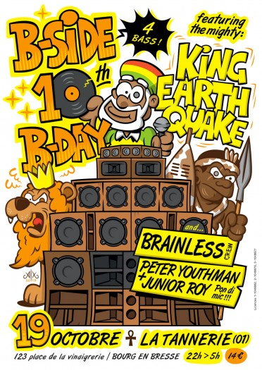 [01] - BSIDE CREW 10th BIRTHDAY PARTY - KING EARTHQUAKE + JUNIOR ROY