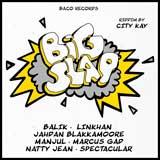 big slap riddim