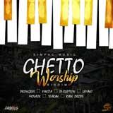 ghetto worship riddim