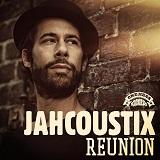 jahcoustix reunion