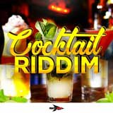 cocktail riddim