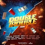 double trouble riddim