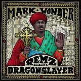 mark wonder remz of the dragonslayer