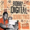 bobby digital serious times news